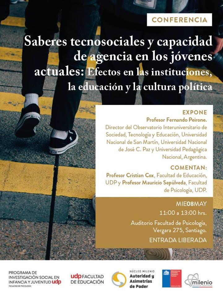 """Conferencia """"Saberes tecnosociales y capacidad de agencia en los jóvenes actuales: efectos en las instituciones, la educación y la cultura política"""""""