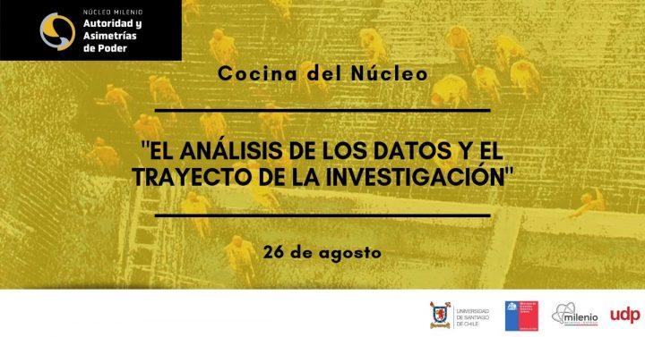 """La Cocina del Núcleo: """"El análisis de los datos y el trayecto de la investigación"""""""