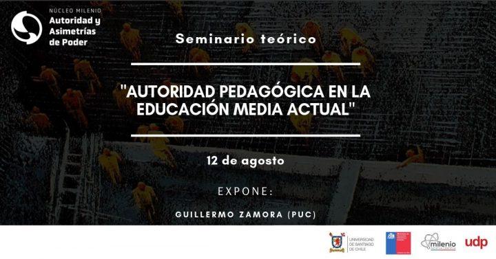 """Seminario Teórico: """"Autoridad Pedagógica en la Educación Media Actual"""""""