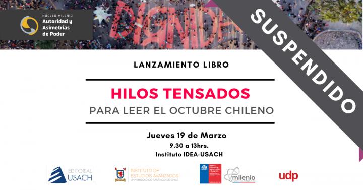 """[CANCELADO] Lanzamiento Libro:""""Hilos Tensados: Para leer el Octubre Chileno"""""""
